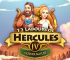 12 Labours of Hercules IV: Mother Nature тоглоом