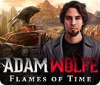 Adam Wolfe: Flames of Time тоглоом