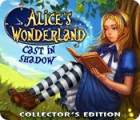 Alice's Wonderland: Cast In Shadow Collector's Edition тоглоом
