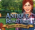 Antique Road Trip: American Dreamin' тоглоом