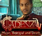 Cadenza: Music, Betrayal and Death тоглоом