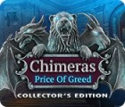 Chimeras: The Price of Greed Collector's Edition тоглоом
