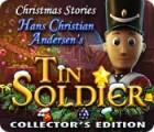 Christmas Stories: Hans Christian Andersen's Tin Soldier Collector's Edition тоглоом
