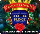 Christmas Stories: A Little Prince Collector's Edition тоглоом