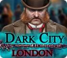 Dark City: London тоглоом