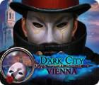Dark City: Vienna тоглоом