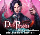 Dark Parables: Portrait of the Stained Princess Collector's Edition тоглоом