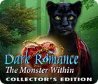 Dark Romance: The Monster Within Collector's Edition тоглоом