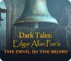 Dark Tales: Edgar Allan Poe's The Devil in the Belfry тоглоом