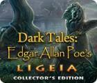 Dark Tales: Edgar Allan Poe's Ligeia Collector's Edition тоглоом