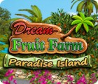 Dream Fruit Farm: Paradise Island тоглоом