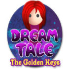 Dream Tale: The Golden Keys тоглоом