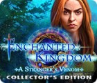 Enchanted Kingdom: A Stranger's Venom Collector's Edition тоглоом