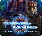 Enchanted Kingdom: Arcadian Backwoods тоглоом