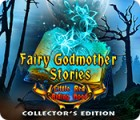 Fairy Godmother Stories: Little Red Riding Hood Collector's Edition тоглоом