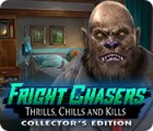 Fright Chasers: Thrills, Chills and Kills Collector's Edition тоглоом