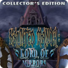 Haunted Manor: Lord of Mirrors Collector's Edition тоглоом