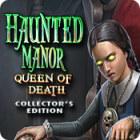 Haunted Manor: Queen of Death Collector's Edition тоглоом
