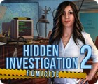 Hidden Investigation 2: Homicide тоглоом