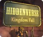 Hiddenverse: Kingdom Fall тоглоом