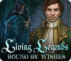 Living Legends: Bound by Wishes тоглоом