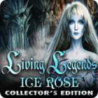 Living Legends: Ice Rose Collector's Edition тоглоом