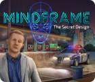 Mindframe: The Secret Design тоглоом