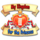 My Kingdom for the Princess 3 тоглоом