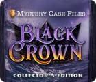 Mystery Case Files: Black Crown Collector's Edition тоглоом