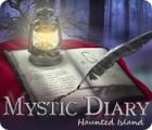 Mystic Diary: Haunted Island тоглоом