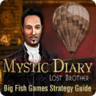 Mystic Diary: Lost Brother Strategy Guide тоглоом