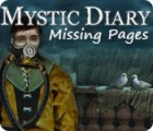 Mystic Diary: Missing Pages тоглоом