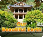 Our Beautiful Earth тоглоом