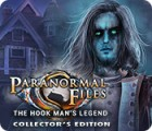 Paranormal Files: The Hook Man's Legend Collector's Edition тоглоом