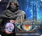 Paranormal Files: Trials of Worth Collector's Edition тоглоом