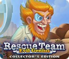 Rescue Team: Evil Genius Collector's Edition тоглоом