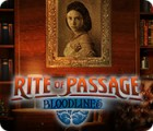 Rite of Passage: Bloodlines тоглоом