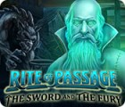 Rite of Passage: The Sword and the Fury тоглоом