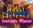 Royal Defense: Invisible Threat тоглоом