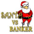 Santa Vs. Banker тоглоом