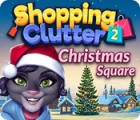 Shopping Clutter 2: Christmas Square тоглоом