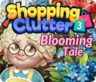 Shopping Clutter 3: Blooming Tale тоглоом