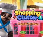 Shopping Clutter 7: Food Detectives тоглоом