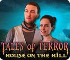 Tales of Terror: House on the Hill тоглоом