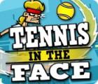Tennis in the Face тоглоом