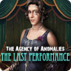 The Agency of Anomalies: The Last Performance тоглоом