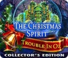 The Christmas Spirit: Trouble in Oz Collector's Edition тоглоом