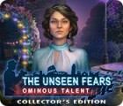 The Unseen Fears: Ominous Talent Collector's Edition тоглоом
