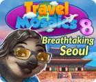 Travel Mosaics 8: Breathtaking Seoul тоглоом