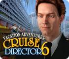 Vacation Adventures: Cruise Director 6 тоглоом